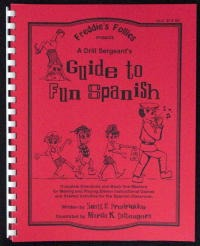 A Drill Sergeant's Guide to Fun Spanish-0